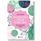 10 minutes pour être zen