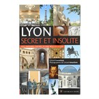 Lyon secret et insolite