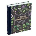 Ma Bible de l'herboristerie édition luxe