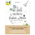La bible des secrets de nos grands-mères