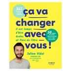 Julien Vidal : ça va changer avec vous !