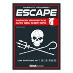 Escape Mission Sauvetage