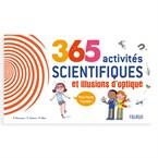 365 activités scientifiques et illusions