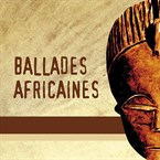 CD Ballades Africaines