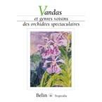 Vandas et genres voisins des orchidées s