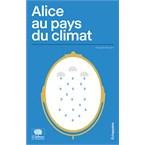 Alice au pays du climat