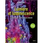 Lumière et luminescence, 2e édition